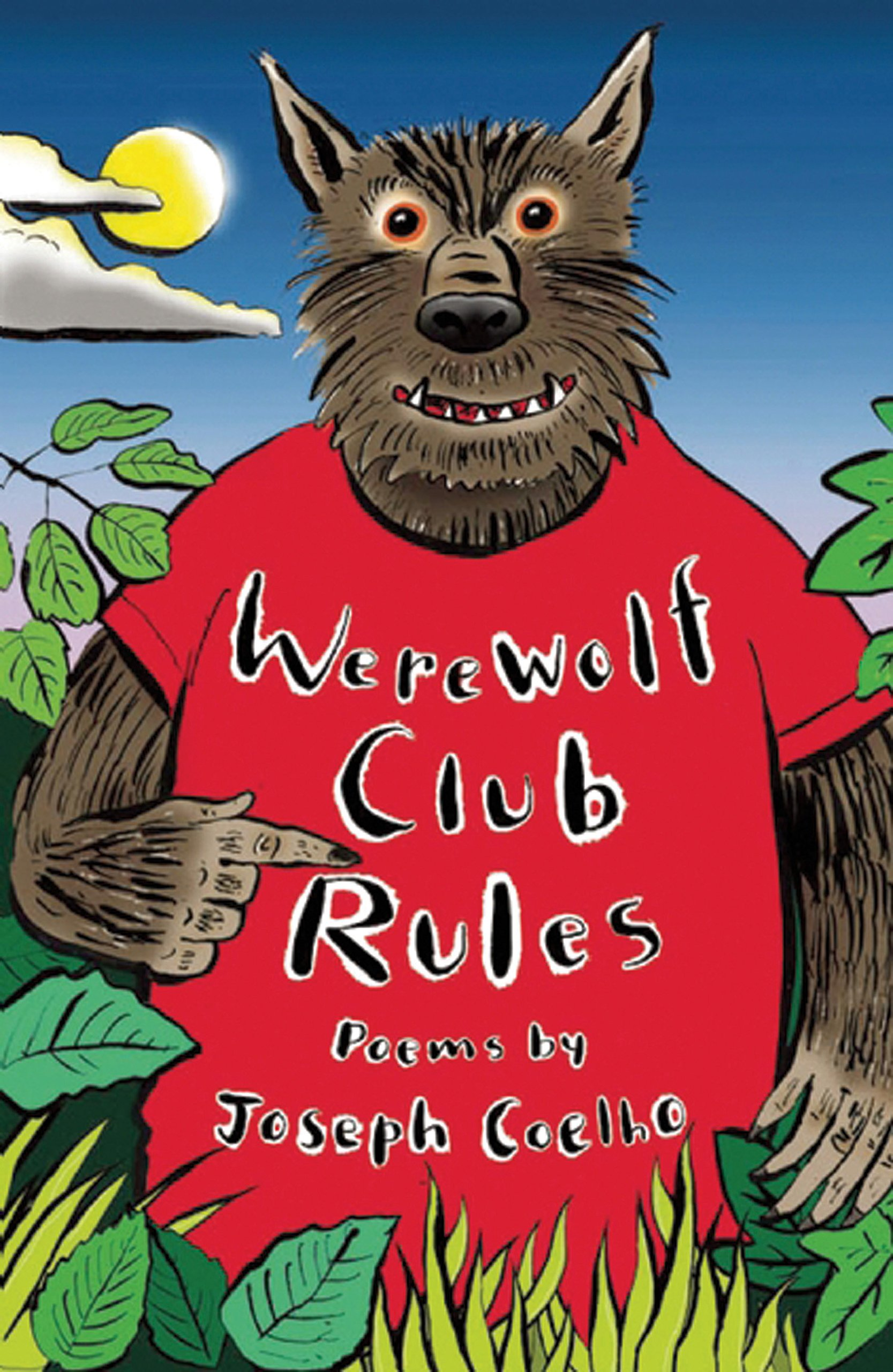 Read Online Werewolf Club Rules!: and other poems ebook