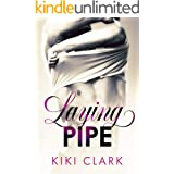 Laying Pipe: A Blue Collar Hearts Novel (Blue Collar Hearts Series)