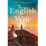 The English Wife: The international best selling, sweeping and emotional historical romance novel