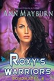 Roxy's Warriors (Bondmates Book 4)