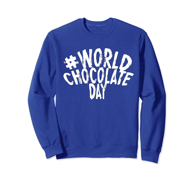 #WORLD CHOCOLATE DAY SWEATSHIRT-anz