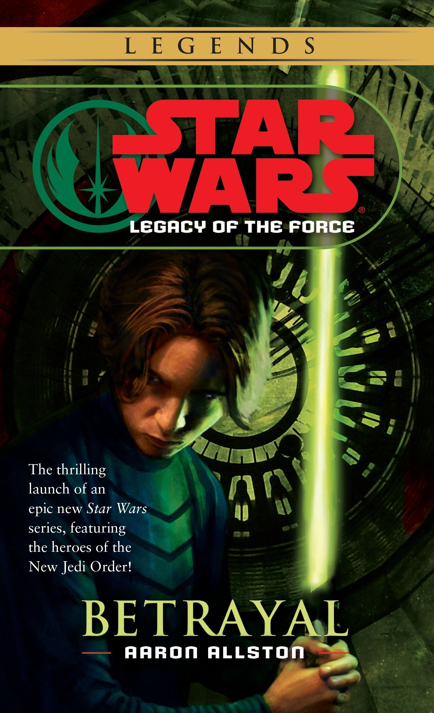 Betrayal (Star Wars: Legacy of the Force, Book 1): Aaron Allston:  9780345477354: Amazon.com: Books