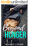 Beyond Hunger: A Romantic Strip Club Encounter (The Beyond Series Book 1)