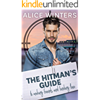 The Hitman's Guide to Making Friends and Finding Love: (The Hitman's Guide 2)
