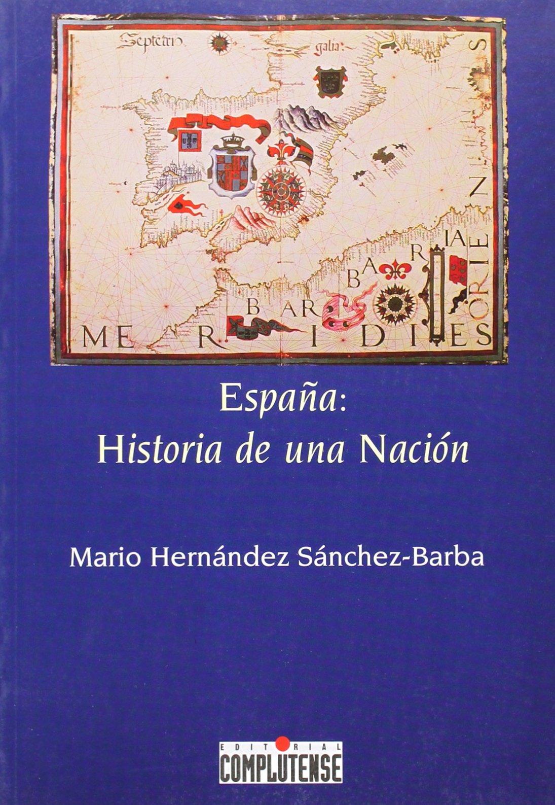 España: Historia de una nación (sin colección): Amazon.es: Hernández Sánchez-Barba, Mario: Libros