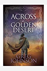 Across the Golden Desert (Beyond the Red Mountains Book 2) Kindle Edition