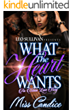 What The Heart Wants: An Urban Love Story
