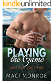 Romance: Playing the Game: A Sports Romance (Contemporary New Adult and College Romance) (Gridiron Series Book 2)