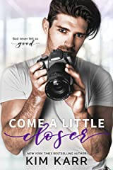 Come A Little Closer (Imperfect Love Book 2) Kindle Edition