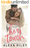 Her Touch (English Edition)