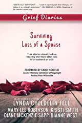 Grief Diaries: Surviving Loss of a Spouse Kindle Edition
