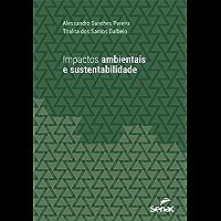 Impactos ambientais e sustentabilidade (Universitária)