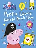 Peppa Pig: Peppa Loves World Book Day. World Book Day 2017