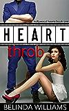 Heartthrob (Hollywood Hearts Book 1)