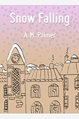 Snow Falling Kindle Edition