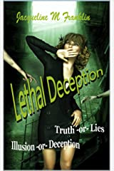 Lethal Deception: Lies - Illusions - Truth - or Deception (Enigma Book 1) Kindle Edition