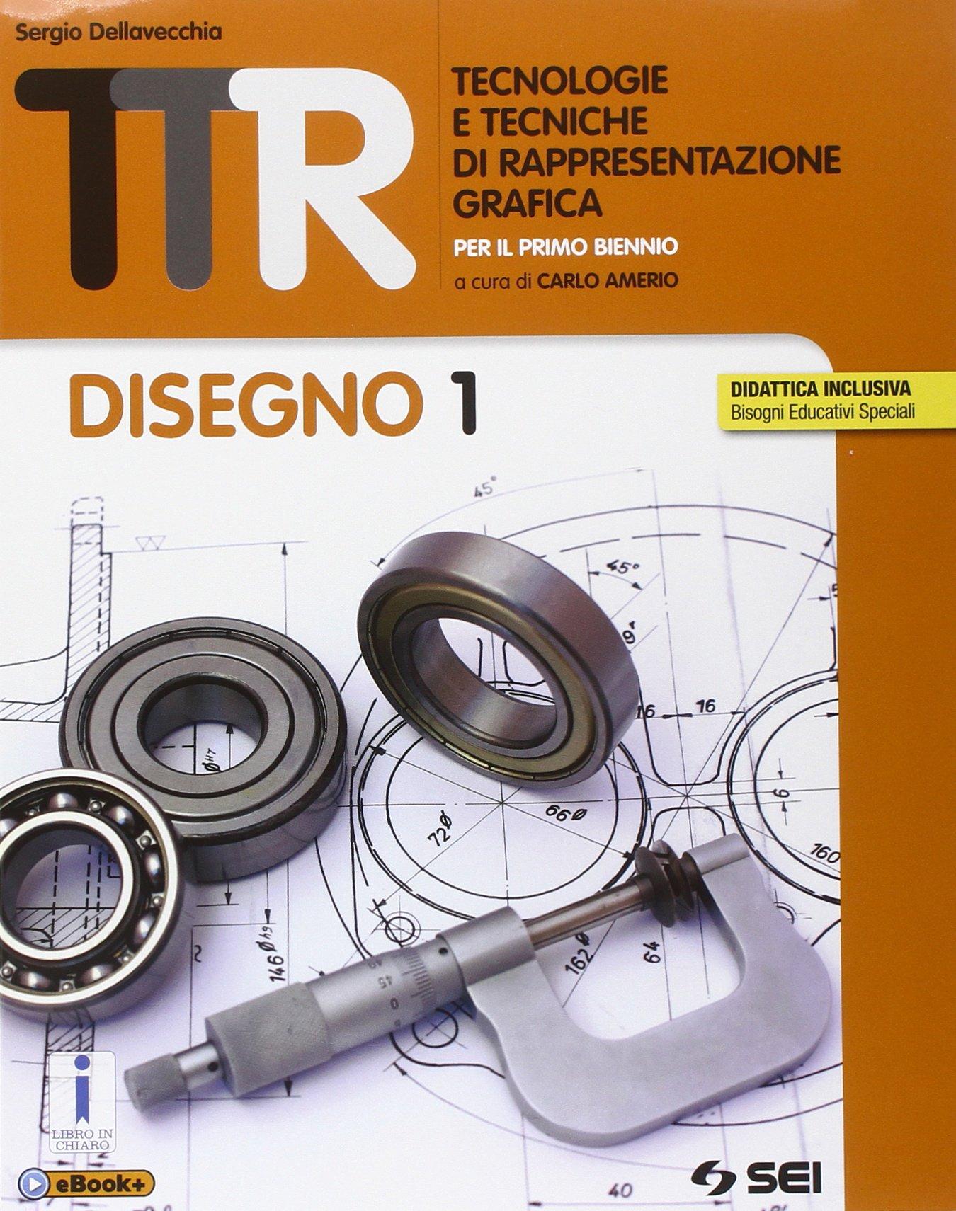 Exceptionnel TTR. Tecnologie e tecniche di rappresentazione grafica. Disegno 1  GY04