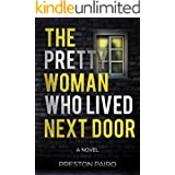 The Pretty Woman Who Lived Next Door