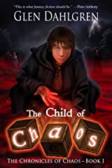 The Child of Chaos (The Chronicles of Chaos Book 1) Kindle Edition