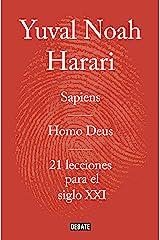 Obra completa. Pack con: Sapiens | Homo Deus | 21 lecciones para el siglo XXI (Spanish Edition) Kindle Edition