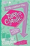 Take Charge (Faithgirlz / Girls of Harbor View)