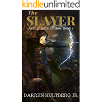 The Slayer: A litRPG Saga (Aether Gate Online Book 1)