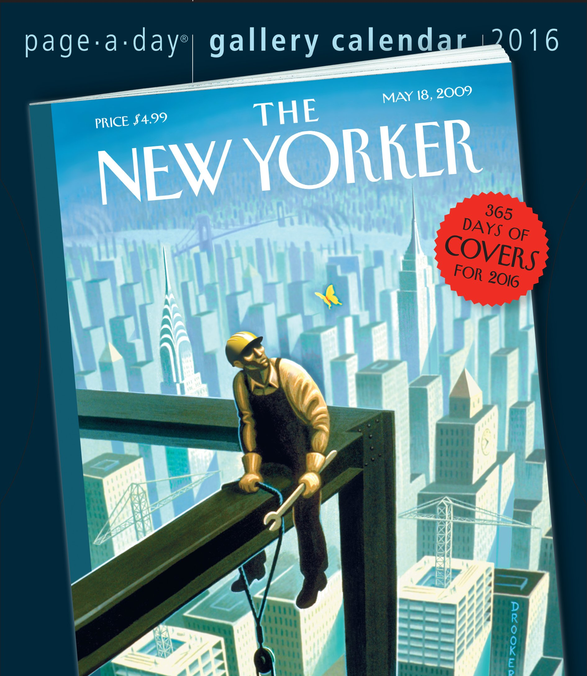 The New Yorker 2016 Gallery Calendar 365 Days Of Covers 2016