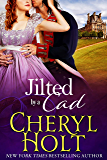 Jilted By a Cad (Jilted Brides Trilogy Book 1)