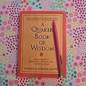A Quaker Book Of Wisdom Life Lessons In Simplicity border=