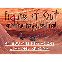 Figure it Out: on the Hayduke Trail