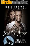 Breathe Again (Collier Pack Book 1)