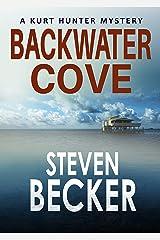 Backwater Cove (Kurt Hunter Mysteries Book 3) Kindle Edition