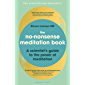 The No-Nonsense Meditation Book: A scientist's guide to the power of meditation (English Edition)