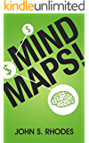 Mind Maps: How to Improve Memory, Write Smarter, Plan Better, Think Faster, and Make More Money
