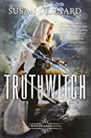 Truthwitch: A Witchland