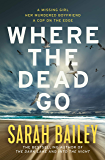 Where the Dead Go (Gemma Woodstock Book 3)