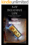 My Delicious Life: delicacies from my mother's fusion Israeli cuisine