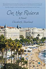 On the Riviera: A Novel Kindle Edition