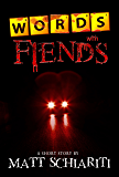 Words With Fiends: A Short Story