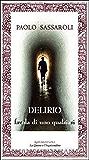 Delirio - Favola di uno qualsiasi
