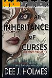 An Inheritance of Curses (The Four Houses Book 1)