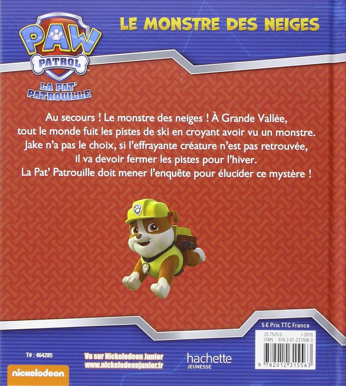 5f988b5ad4a9a Paw Patrol - La Pat' Patrouille / Le monstre des neiges: Amazon.fr:  Collectif: Livres
