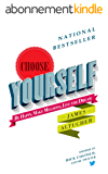Choose Yourself! (English Edition)