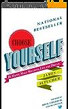 Choose Yourself! (English Edition)