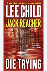 Die Trying (Jack Reacher Book 2) Kindle Edition