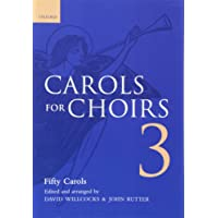 Carols for Choirs 3: Vocal Score Bk. 3 (. . . for Choirs Collections)