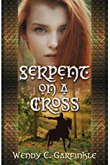 Serpent on a Cross (Serpent on a Cross Series) (Volume 1) Paperback
