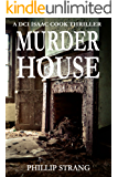 Murder House (DCI Cook Thriller Series Book 3)
