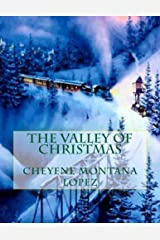 The Valley Of Christmas Kindle Edition