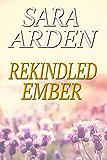 Rekindled Ember (Ember Lake Book 2)